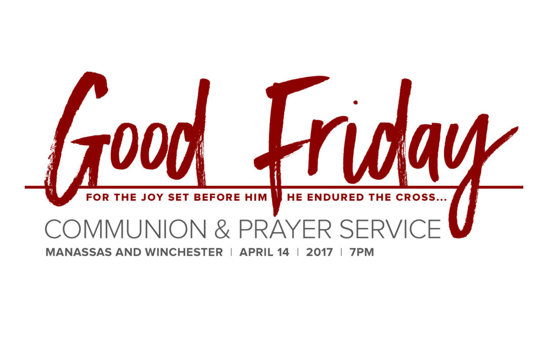 Good Friday at The Life Church
