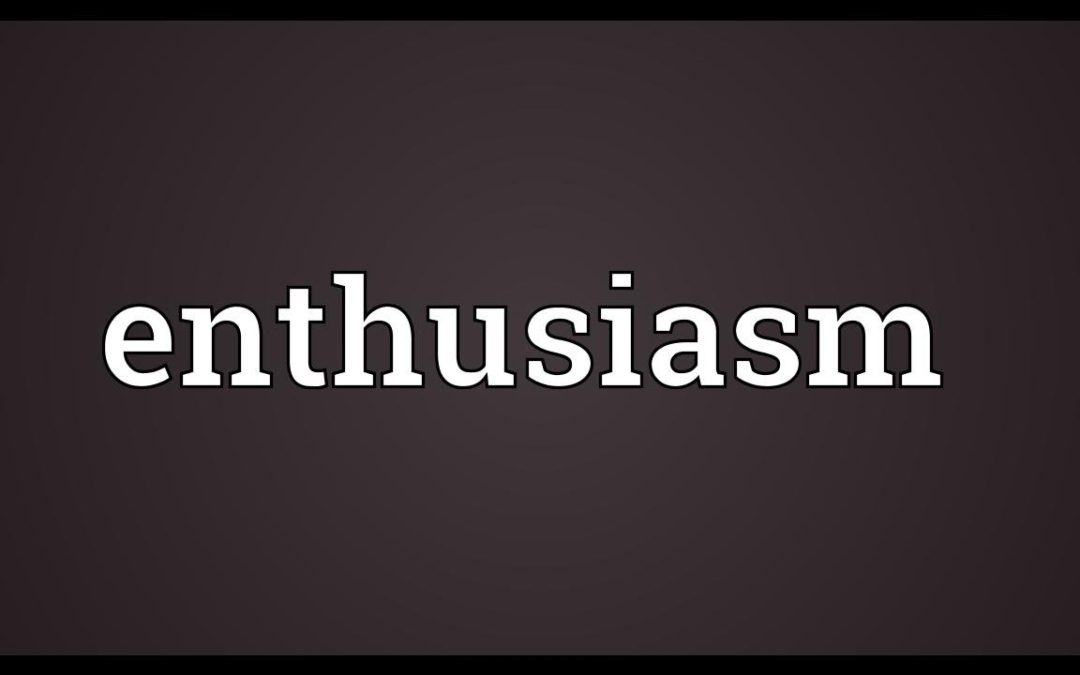 The Life Church Values Enthusiasm