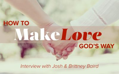 Make Love: Interview with Josh & Brittney Baird