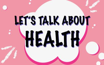 Let's Talk About… Health